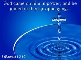 0514 1 Samuel 1010 God came on him PowerPoint Church Sermon