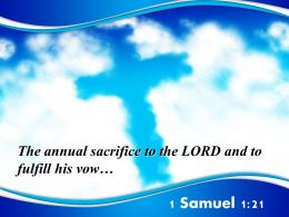 0514 1 Samuel 121 The Annual Sacrifice To The LORD Powerpoint Church Sermon