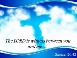 0514 1 Samuel 2042 The LORD Is Witness PowerPoint Church Sermon