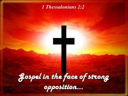 0514 1 Thessalonians 22 Gospel In The Face Powerpoint Church Sermon
