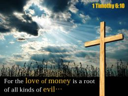 0514 1 Timothy 610 For The Love Of Money Powerpoint Church Sermon