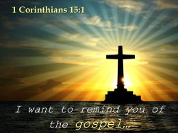 0514 1Corinthians 151 You Of The Gospel Powerpoint Church Sermon