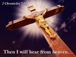 0514 2 Chronicles 714 Then I Will Hear From PowerPoint Church Sermon
