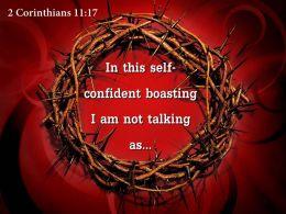 0514 2 Corinthians 1117 In this self confident boasting PowerPoint Church Sermon