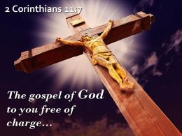 0514 2 Corinthians 117 The Gospel Of God To You Powerpoint Church Sermon