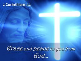 0514 2 Corinthians 12 Grace And Peace Powerpoint Church Sermon