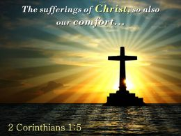 0514 2 Corinthians 15 The Sufferings Of Christ PowerPoint Church Sermon