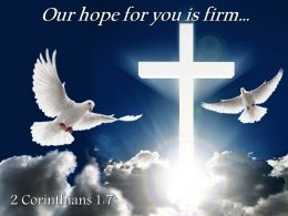 0514 2 Corinthians 17 Our Hope For You Is Firm PowerPoint Church Sermon