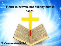 0514 2 Corinthians 51 House in heaven not built PowerPoint Church Sermon