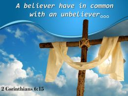 0514 2 Corinthians 615 A Believer Have In Common Powerpoint Church Sermon