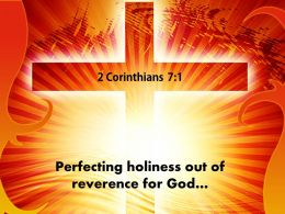 0514 2 Corinthians 71 Perfecting Holiness Out Powerpoint Church Sermon