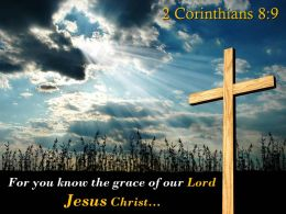 0514 2 Corinthians 89 The grace of our Lord Jesus PowerPoint Church Sermon
