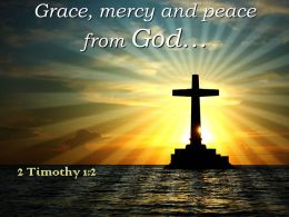 0514 2 Timothy 12 Grace Mercy And Peace Powerpoint Church Sermon