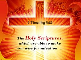 0514 2 Timothy 315 The Holy Scriptures Which Are Able Powerpoint Church Sermon