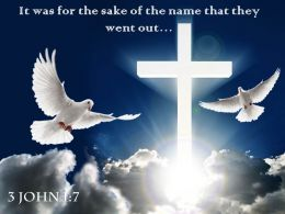 0514 3 John 17 It Was For The Sake Powerpoint Church Sermon