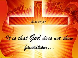 0514 Acts 1034 It is that God does not Power PowerPoint Church Sermon