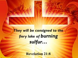 0514 Acts 1034 The Fiery Lake Of Burning Sulfur Powerpoint Church Sermon