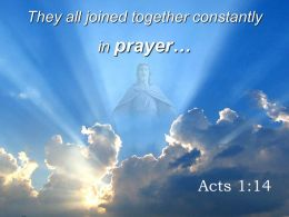 0514 Acts 114 They All Joined Together Constantly Powerpoint Church Sermon