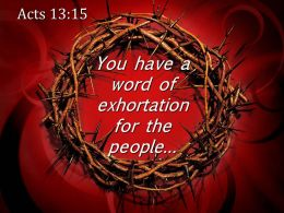 0514 Acts 1315 You Have A Word Of Exhortation Powerpoint Church Sermon