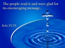 0514 Acts 1531 Glad For Its Encouraging Message Powerpoint Church Sermon