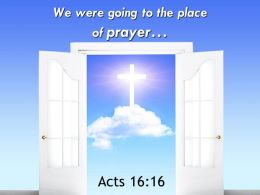 0514 Acts 1616 We Were Going To The Place Powerpoint Church Sermon