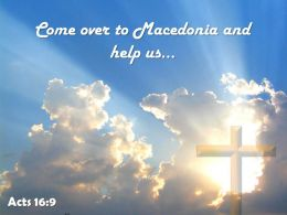 0514 Acts 169 Come Over To Macedonia And Powerpoint Church Sermon