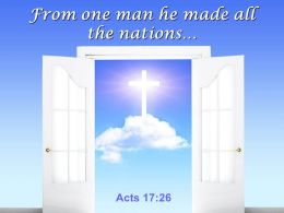 0514 Acts 1726 From One Man He Made Power Powerpoint Church Sermon