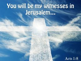 0514 Acts 18 You will be my witnesses PowerPoint Church Sermon