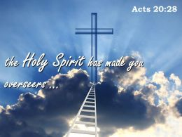 0514 Acts 2028 Holy Spirit Has Made You Overseers Powerpoint Church Sermon