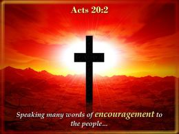 0514 Acts 202 Speaking Many Words Of Encouragement Powerpoint Church Sermon
