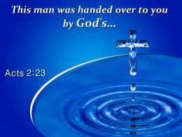 0514 Acts 223 Handed Over To You By God PowerPoint Church Sermon