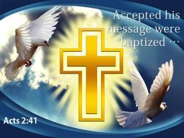 0514 Acts 241 Accepted His Message Were Baptized Powerpoint Church Sermon