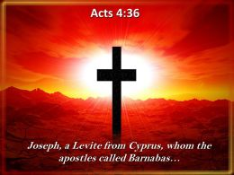 0514 Acts 436 Joseph A Levite From Cyprus PowerPoint Church Sermon