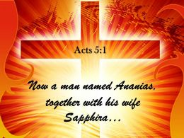 0514 Acts 51 Sold A Piece Of Property Power PowerPoint Church Sermon