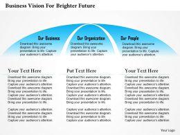78271893 Style Essentials 1 Our Vision 1 Piece Powerpoint Presentation Diagram Infographic Slide