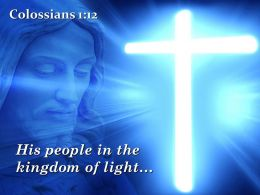 0514 Colossians 112 His people in the kingdom PowerPoint Church Sermon