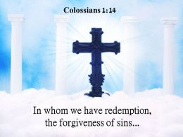 0514 Colossians 114 The Forgiveness Of Sins PowerPoint Church Sermon