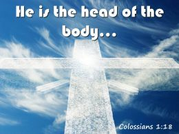 0514 Colossians 118 He Is The Head Of The Body Powerpoint Church Sermon