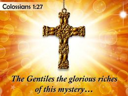 0514 Colossians 127 The Gentiles The Glorious Riches Powerpoint Church Sermon