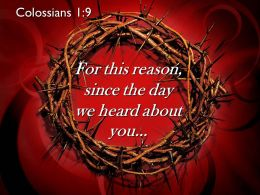 0514 Colossians 19 For This Reason Since The Day Powerpoint Church Sermon