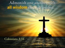0514 Colossians 316 All Wisdom Through Psalms PowerPoint Church Sermon