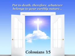 0514 Colossians 35 Put To Death Therefore Whatever Belongs Powerpoint Church Sermon