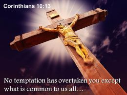 0514 Corinthians 1013 No temptation has overtaken PowerPoint Church Sermon