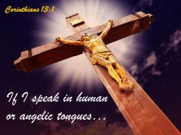 0514 Corinthians 131 If I Speak In Human Powerpoint Church Sermon