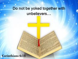 0514 Corinthians 614 Do Not Be Yoked Together Powerpoint Church Sermon