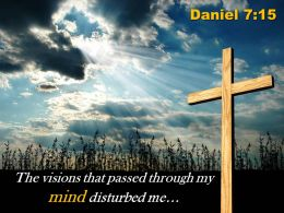 0514 Daniel 715 That passed through my mind PowerPoint Church Sermon