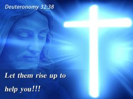 0514 Deuteronomy 3238 Let Them Rise Up PowerPoint Church Sermon