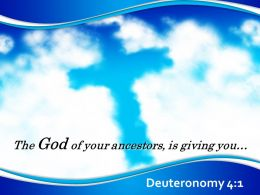 0514 Deuteronomy 41 The God of your ancestors PowerPoint Church Sermon