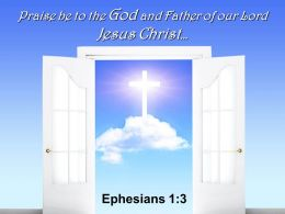 0514 Ephesians 13 Praise Be To The God Powerpoint Church Sermon