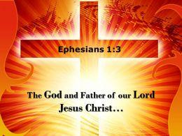 0514 Ephesians 13 The God And Father Powerpoint Church Sermon